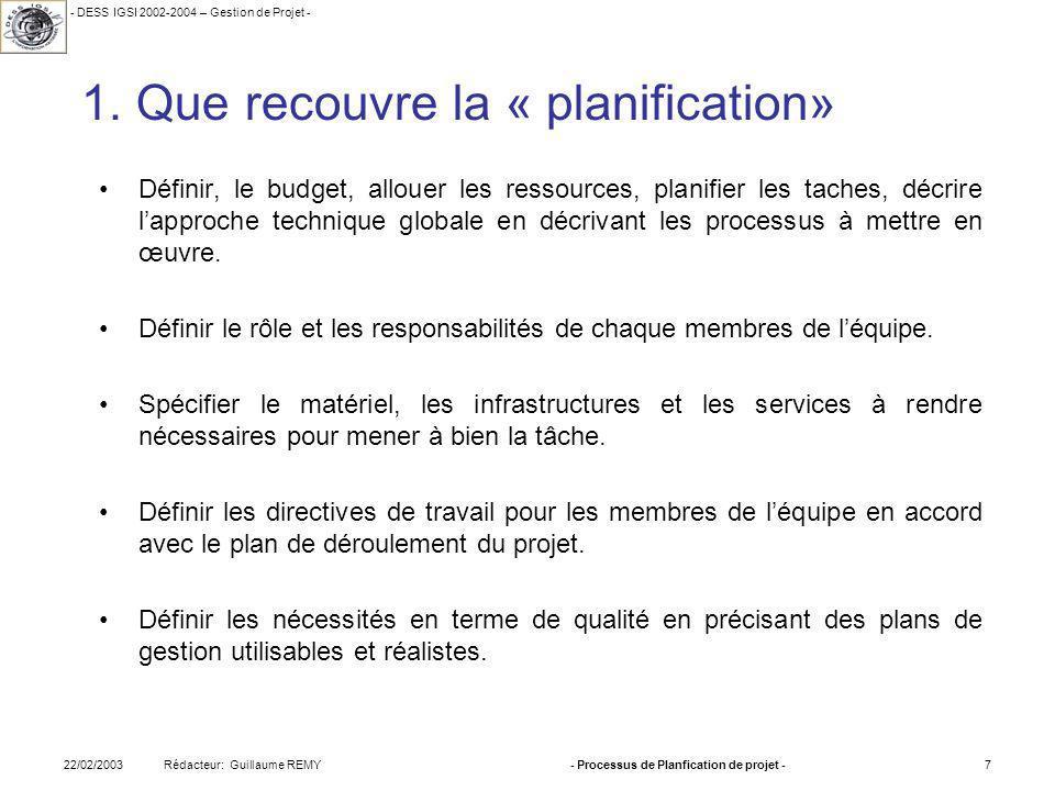 1. Que recouvre la « planification»