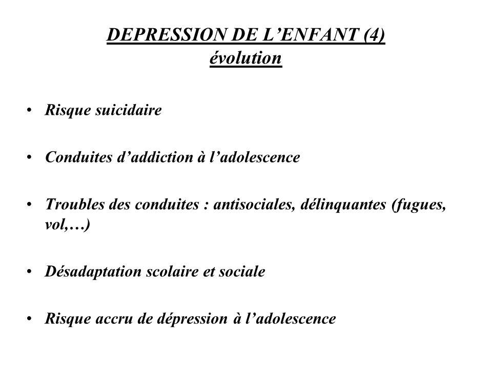 DEPRESSION DE L'ENFANT (4) évolution
