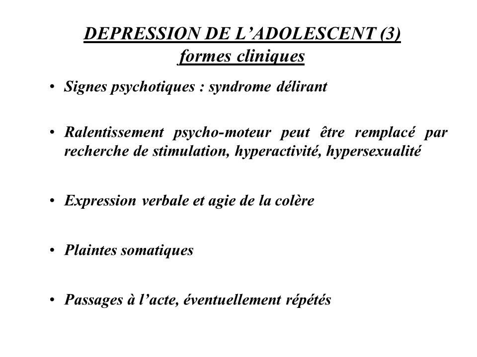 DEPRESSION DE L'ADOLESCENT (3) formes cliniques