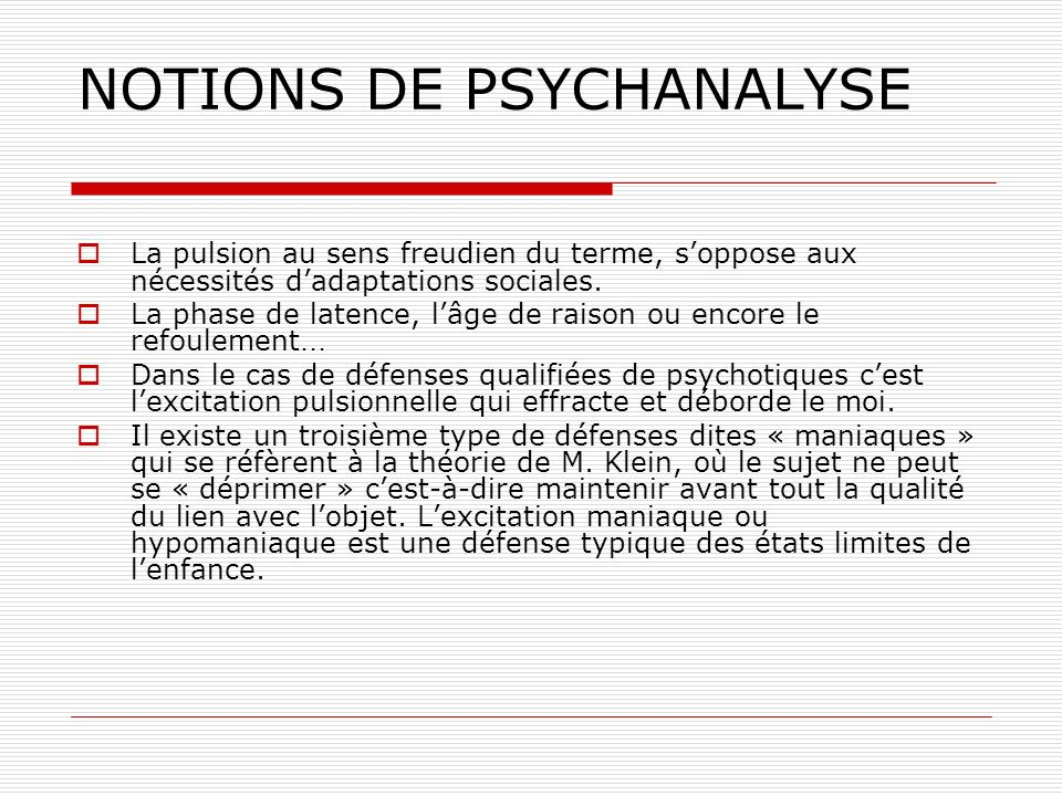 NOTIONS DE PSYCHANALYSE