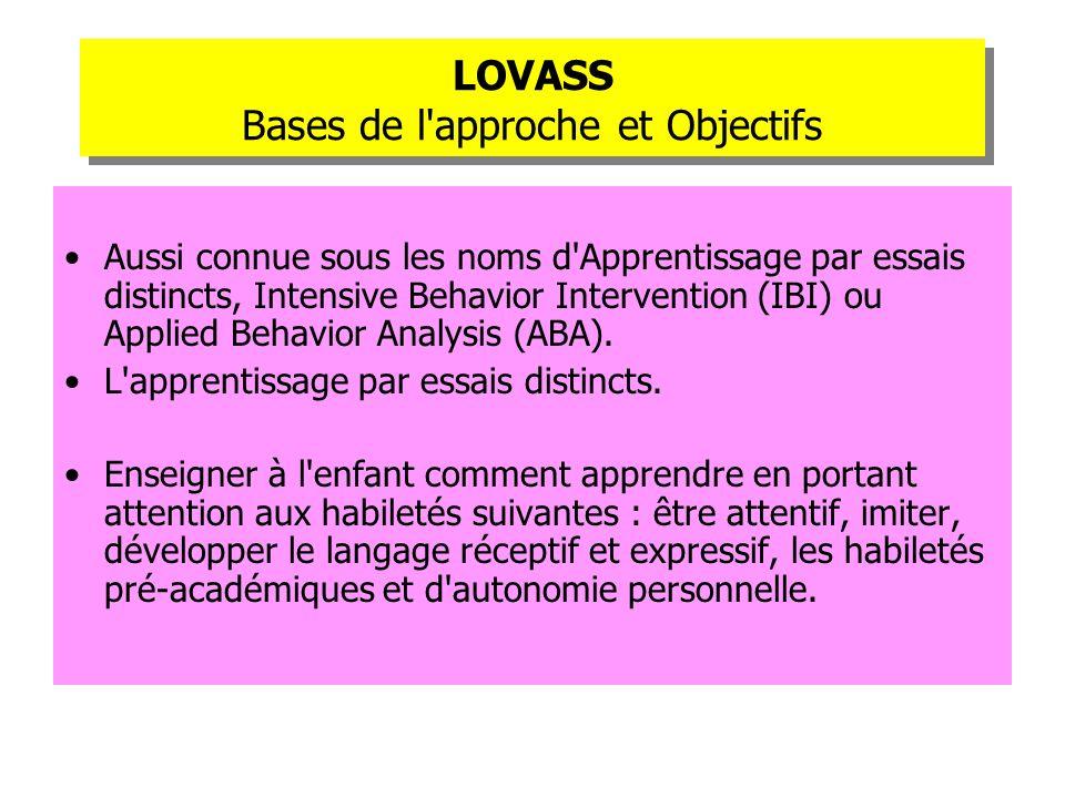 LOVASS Bases de l approche et Objectifs