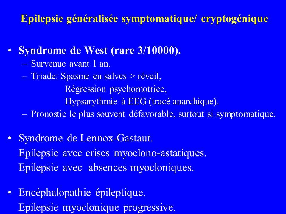 Epilepsie généralisée symptomatique/ cryptogénique