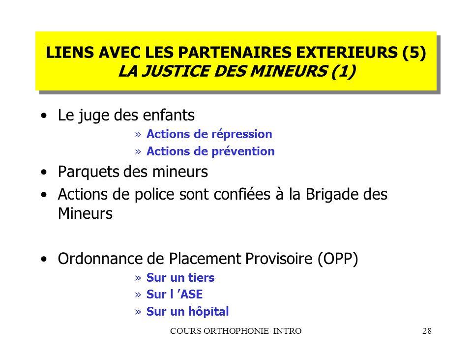 LIENS AVEC LES PARTENAIRES EXTERIEURS (5) LA JUSTICE DES MINEURS (1)