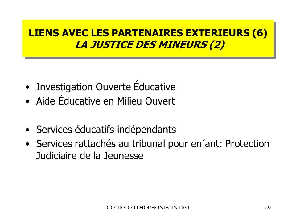 LIENS AVEC LES PARTENAIRES EXTERIEURS (6) LA JUSTICE DES MINEURS (2)