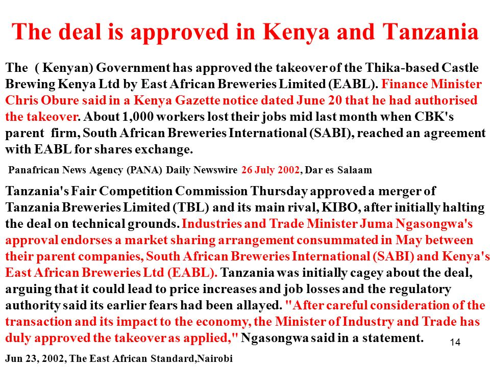 The deal is approved in Kenya and Tanzania