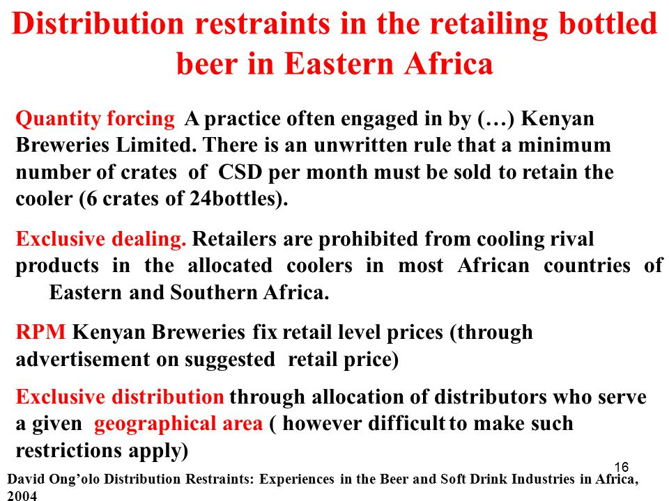 Distribution restraints in the retailing bottled beer in Eastern Africa