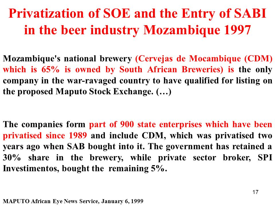 Privatization of SOE and the Entry of SABI in the beer industry Mozambique 1997