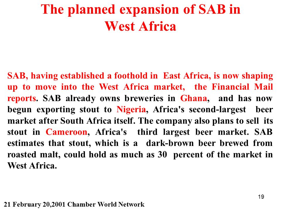 The planned expansion of SAB in West Africa
