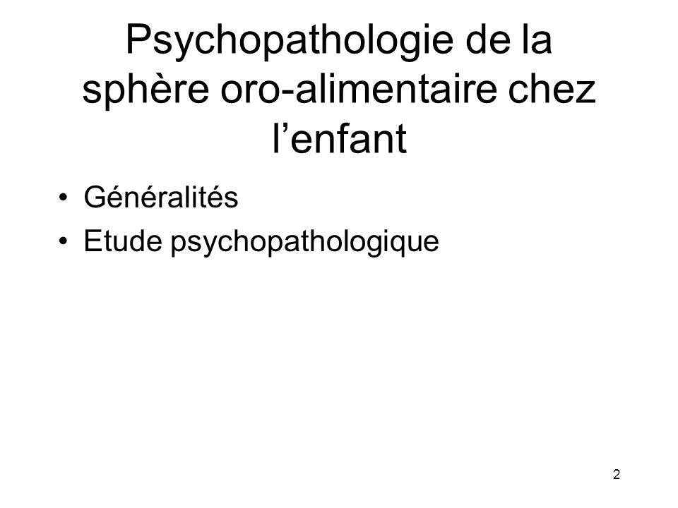 Psychopathologie de la sphère oro-alimentaire chez l'enfant