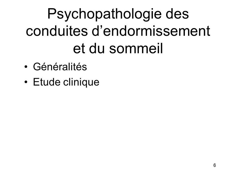 Psychopathologie des conduites d'endormissement et du sommeil