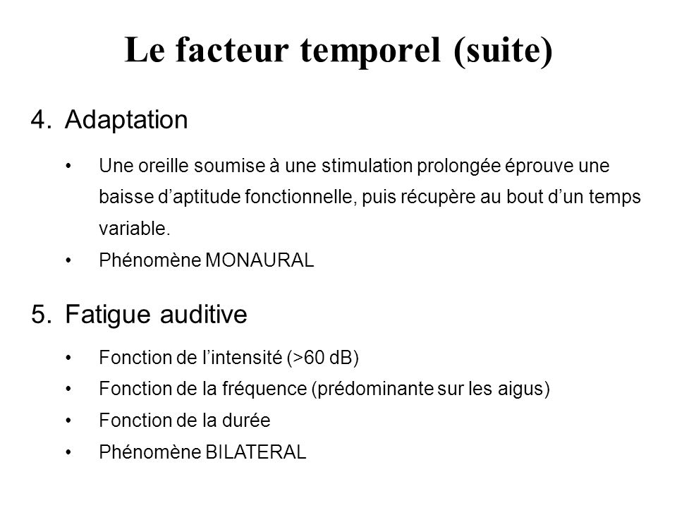 Le facteur temporel (suite)