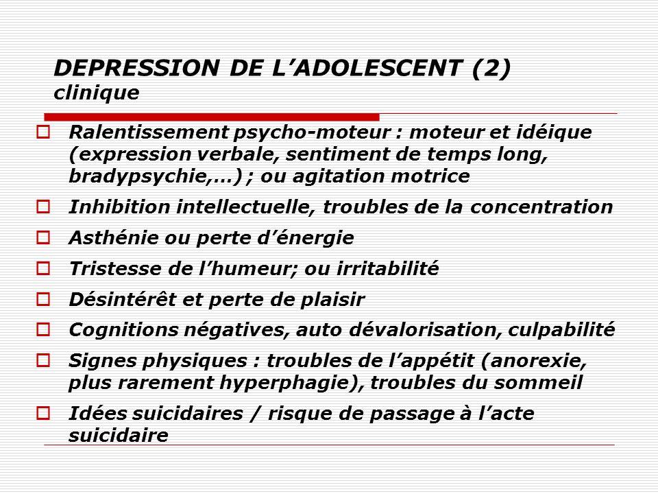 DEPRESSION DE L'ADOLESCENT (2) clinique
