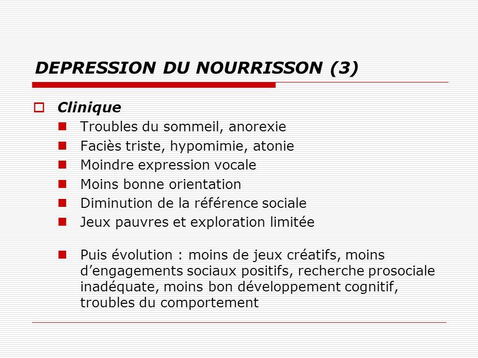 DEPRESSION DU NOURRISSON (3)