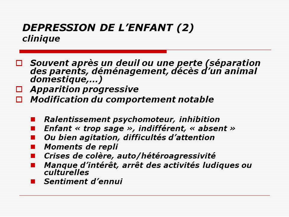 DEPRESSION DE L'ENFANT (2) clinique