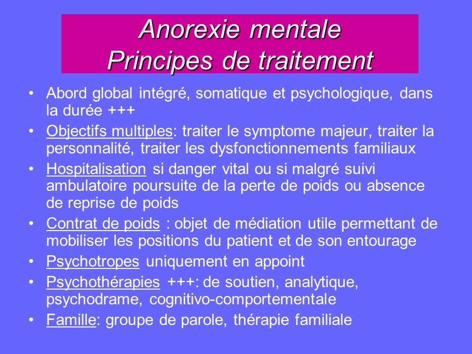 Anorexie mentale Principes de traitement