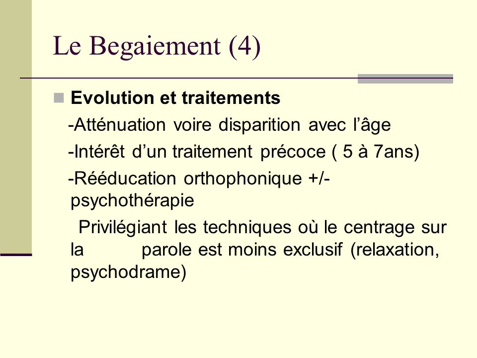 Le Begaiement (4) Evolution et traitements