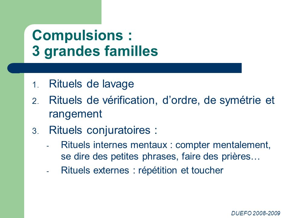 Compulsions : 3 grandes familles