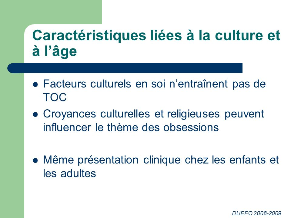 Caractéristiques liées à la culture et à l'âge