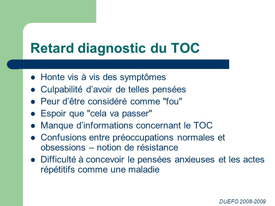 Retard diagnostic du TOC
