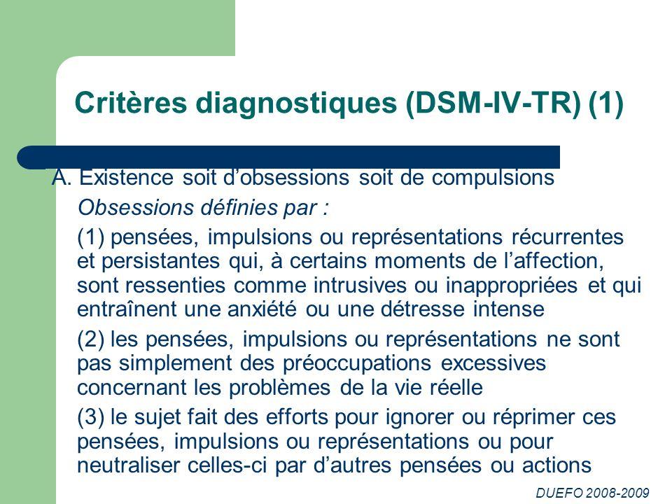 Critères diagnostiques (DSM-IV-TR) (1)