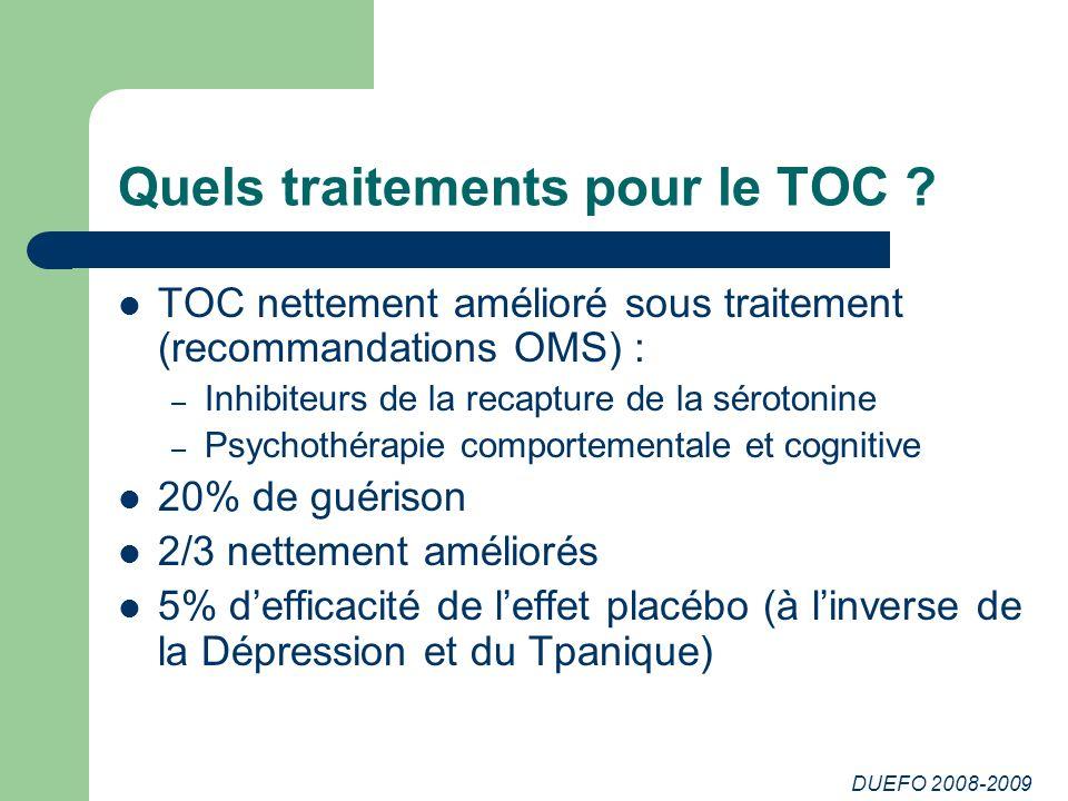 Quels traitements pour le TOC