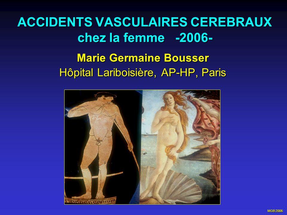 ACCIDENTS VASCULAIRES CEREBRAUX chez la femme -2006-