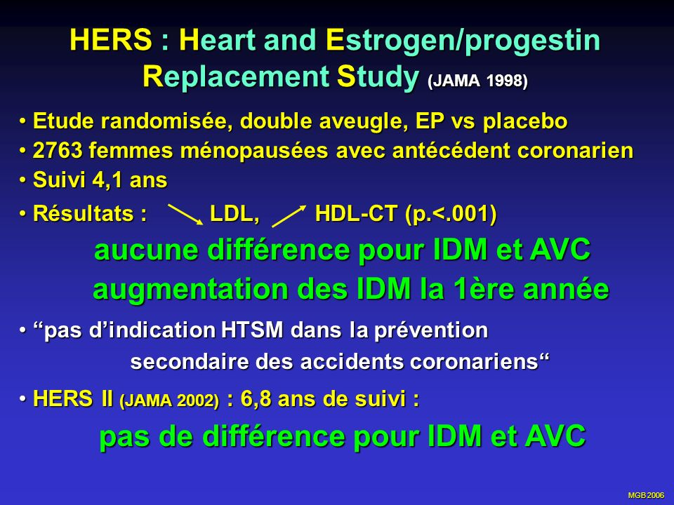 HERS : Heart and Estrogen/progestin Replacement Study (JAMA 1998)