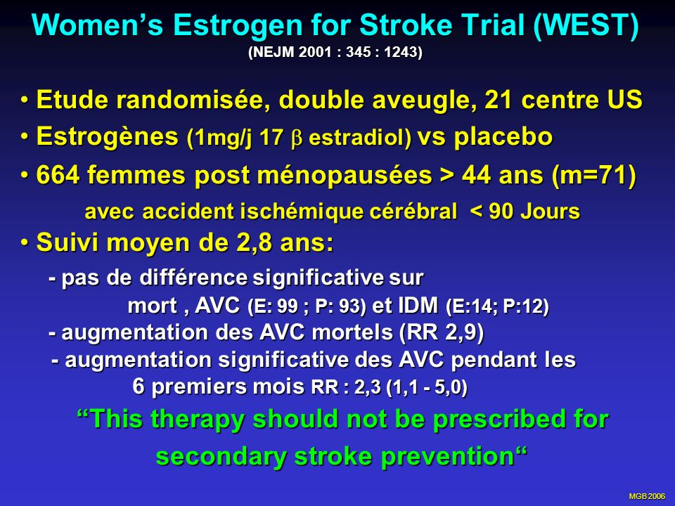 Women's Estrogen for Stroke Trial (WEST) (NEJM 2001 : 345 : 1243)