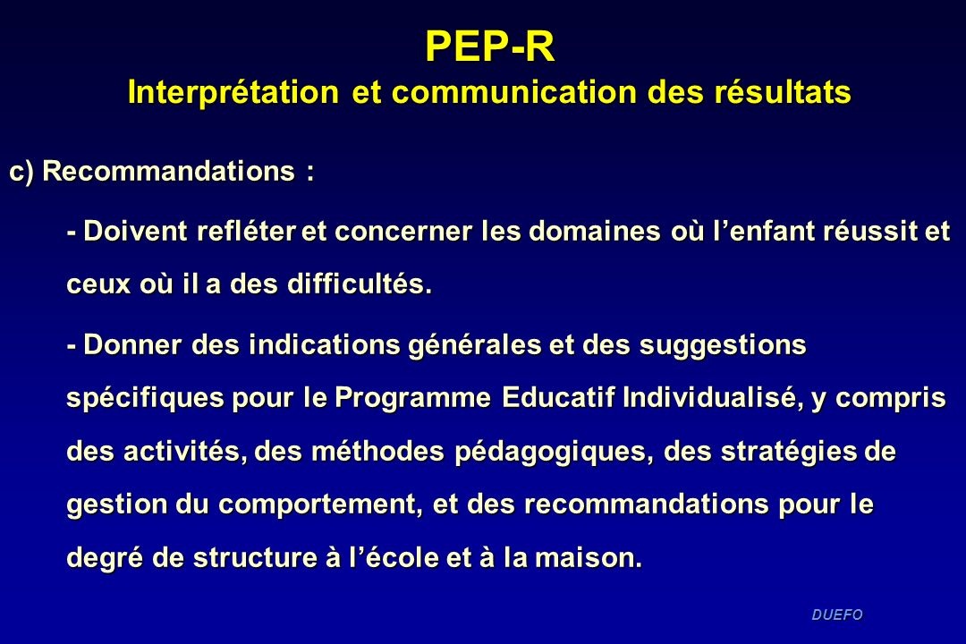 PEP-R Interprétation et communication des résultats