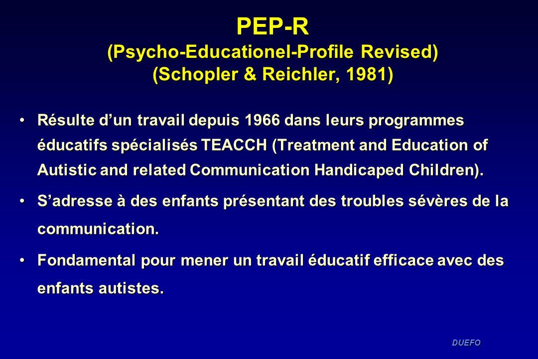 PEP-R (Psycho-Educationel-Profile Revised) (Schopler & Reichler, 1981)