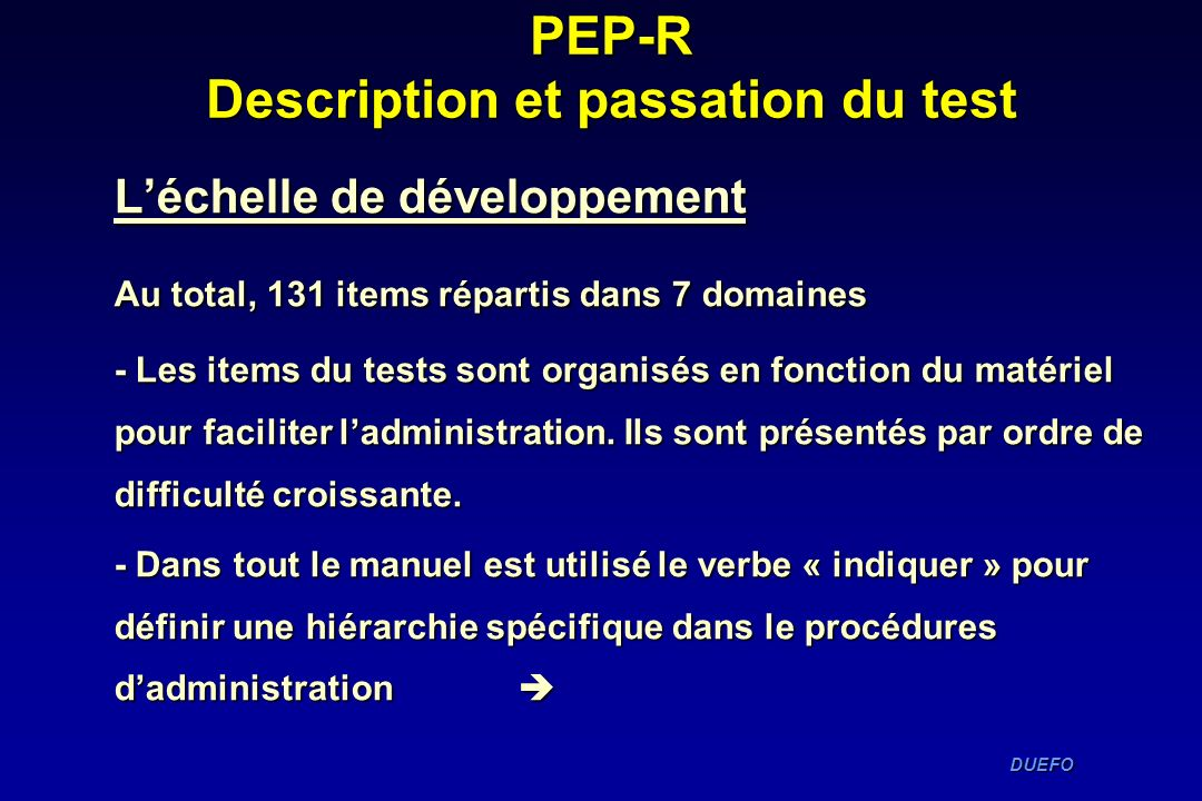 PEP-R Description et passation du test