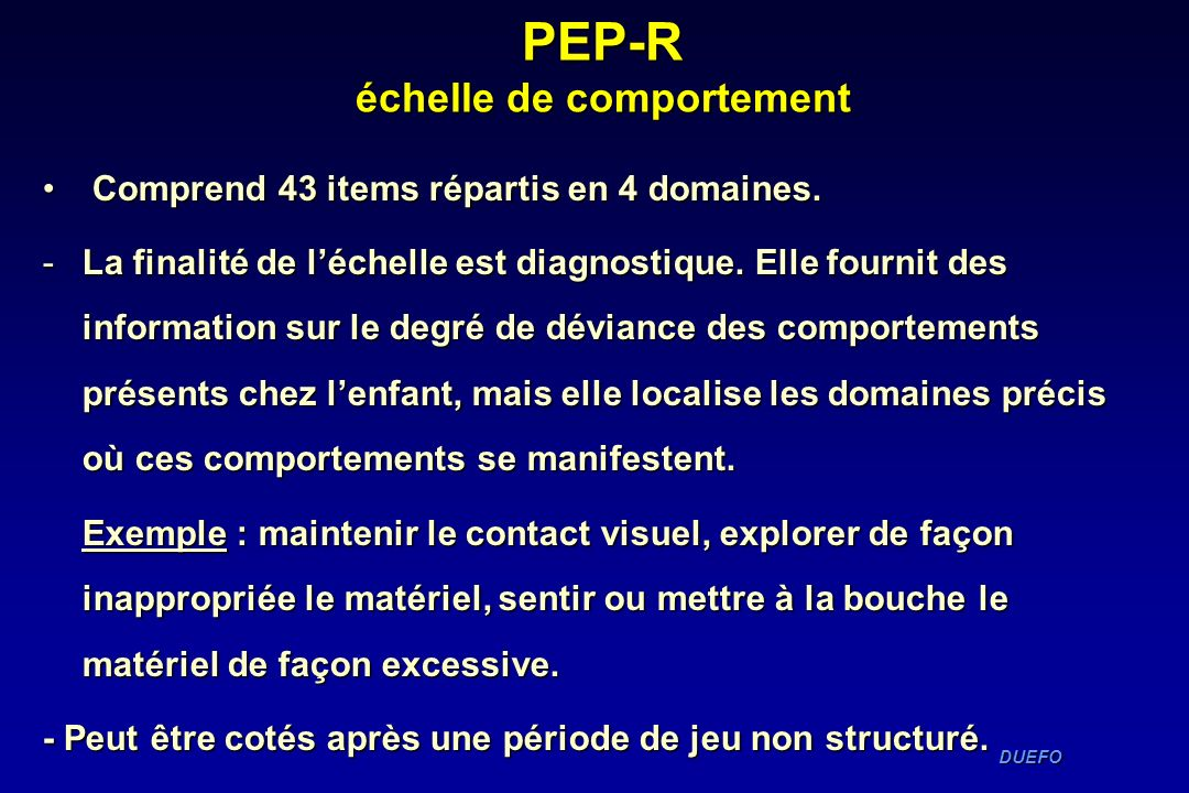 PEP-R échelle de comportement