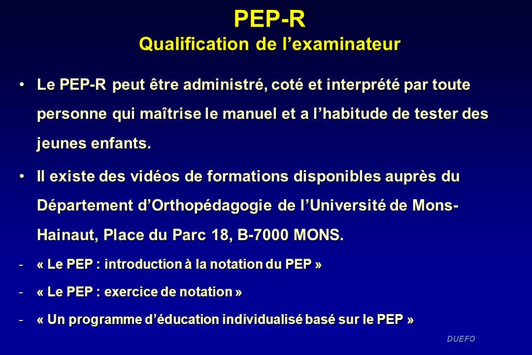 PEP-R Qualification de l'examinateur
