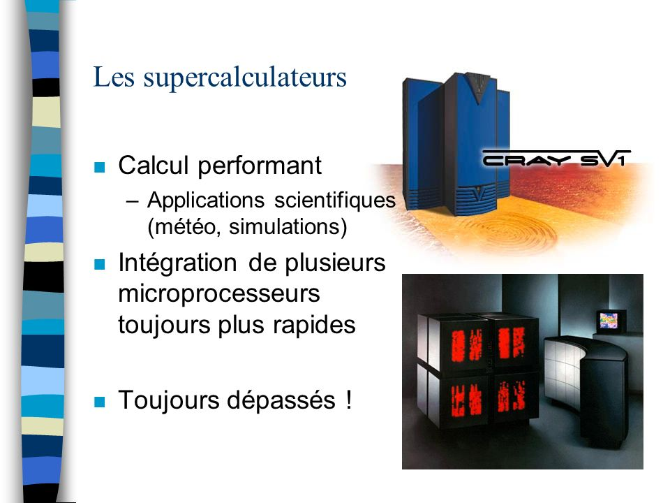 Les supercalculateurs