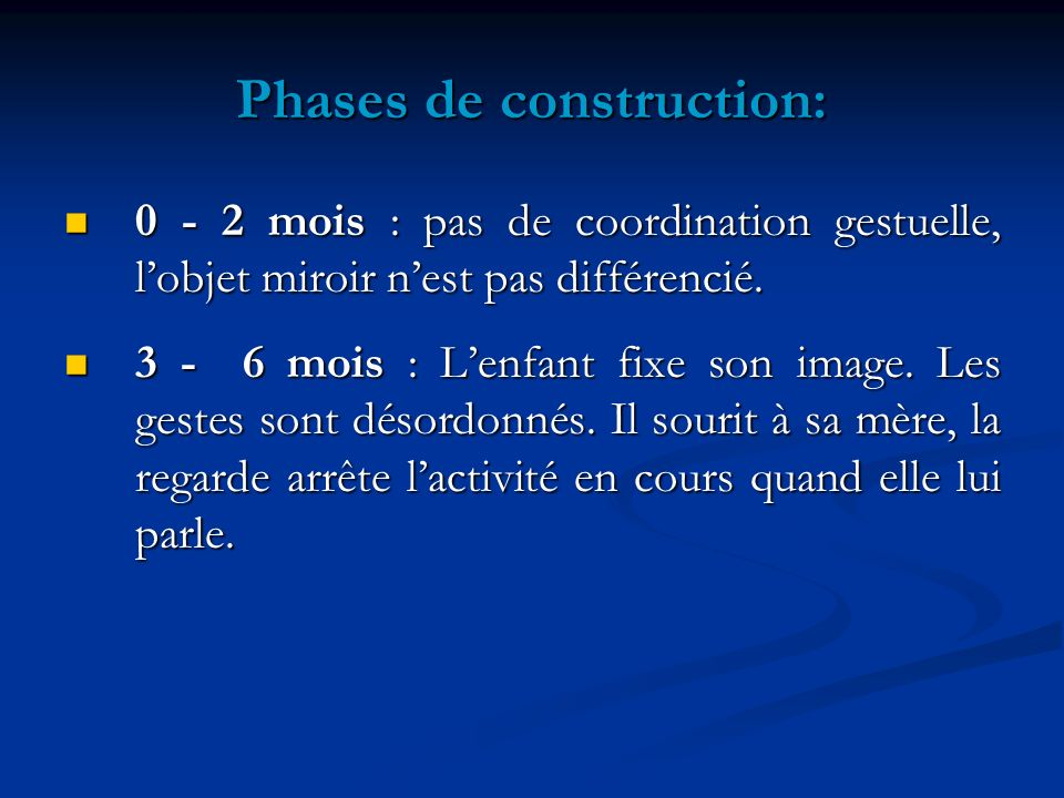 Phases de construction: