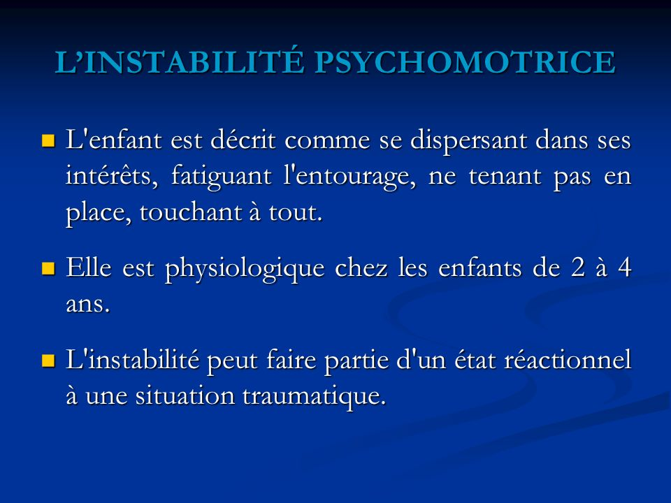 L'INSTABILITÉ PSYCHOMOTRICE