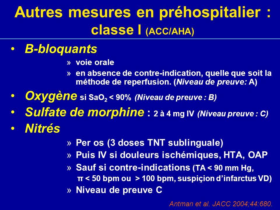 Autres mesures en préhospitalier : classe I (ACC/AHA)