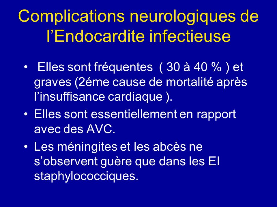 Complications neurologiques de l'Endocardite infectieuse
