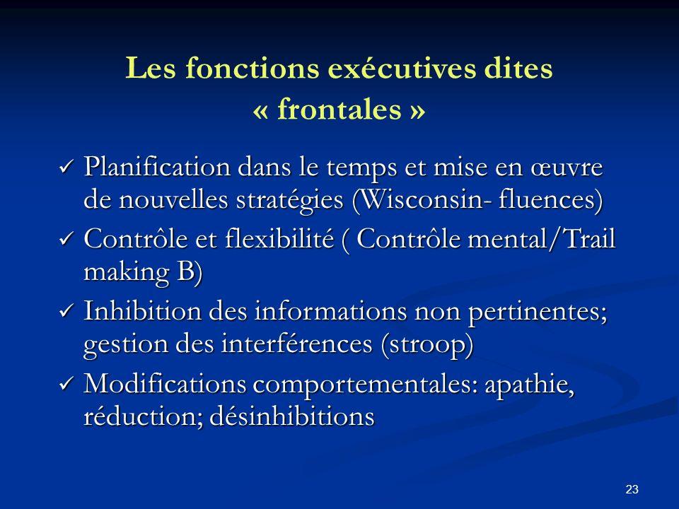 Les fonctions exécutives dites « frontales »