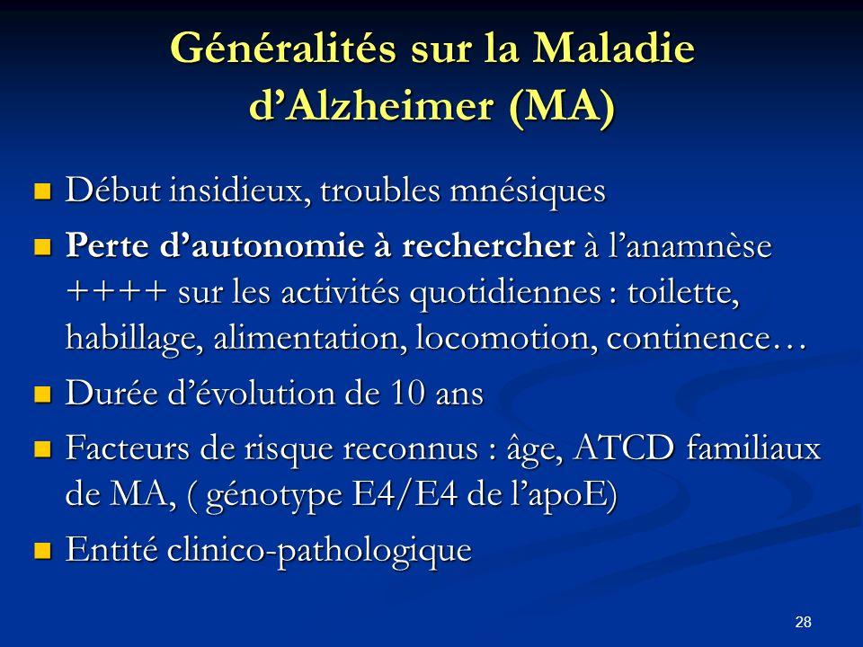Généralités sur la Maladie d'Alzheimer (MA)