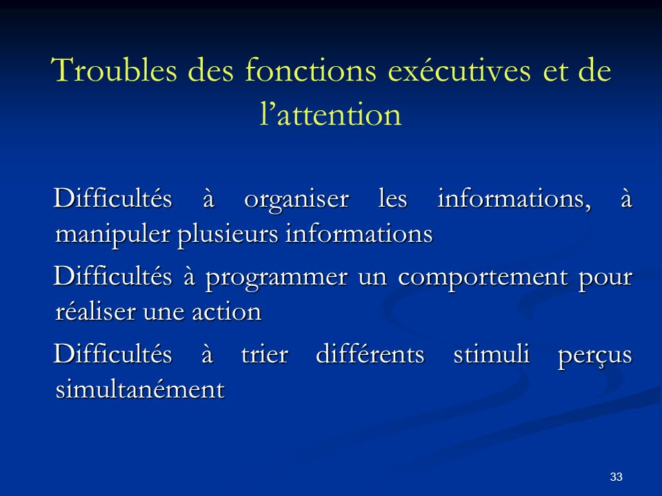 Troubles des fonctions exécutives et de l'attention