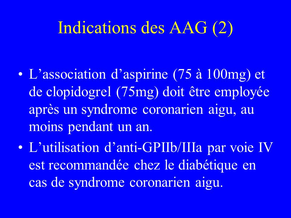 Indications des AAG (2)