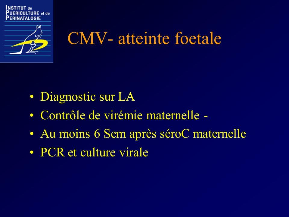 CMV- atteinte foetale Diagnostic sur LA