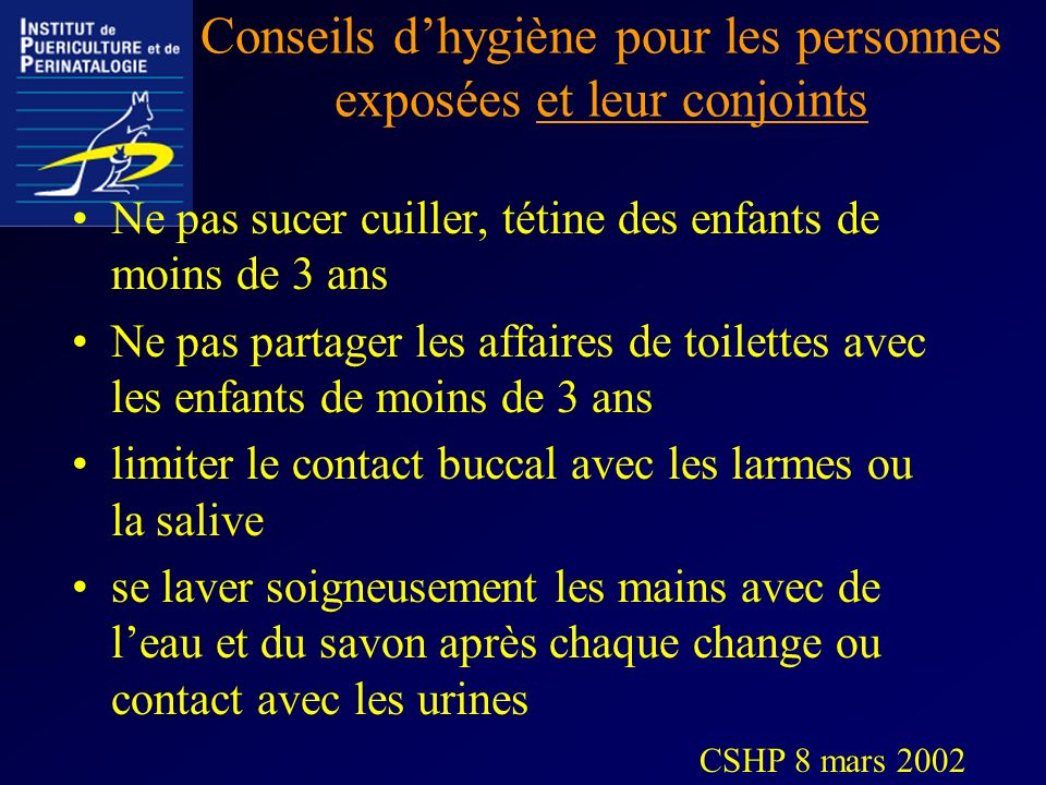 Conseils d'hygiène pour les personnes exposées et leur conjoints