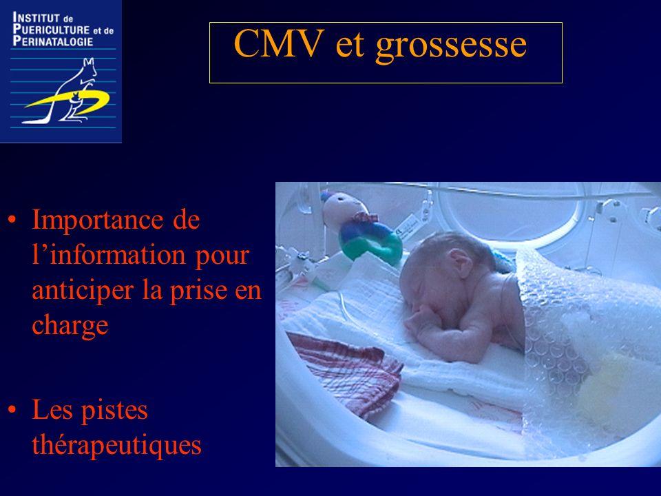 CMV et grossesse Importance de l'information pour anticiper la prise en charge.
