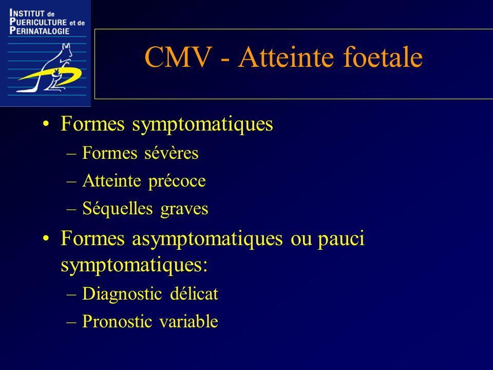 CMV - Atteinte foetale Formes symptomatiques