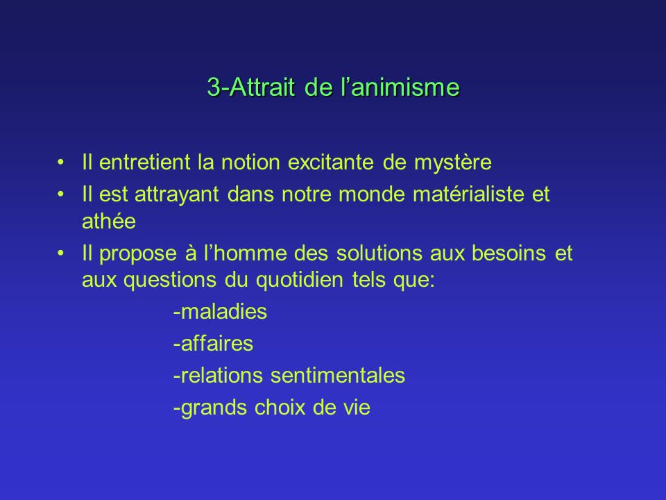 3-Attrait de l'animisme