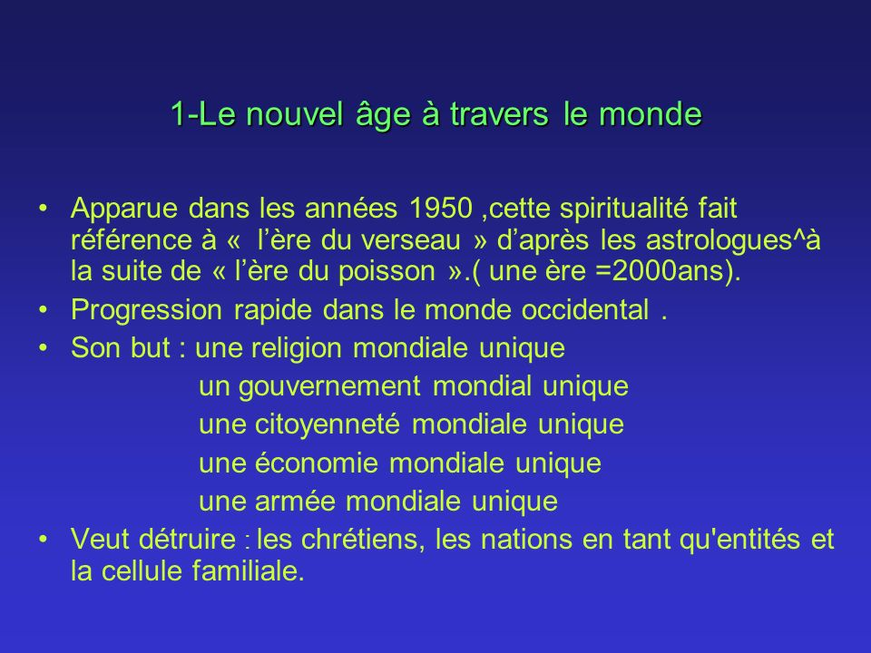 1-Le nouvel âge à travers le monde