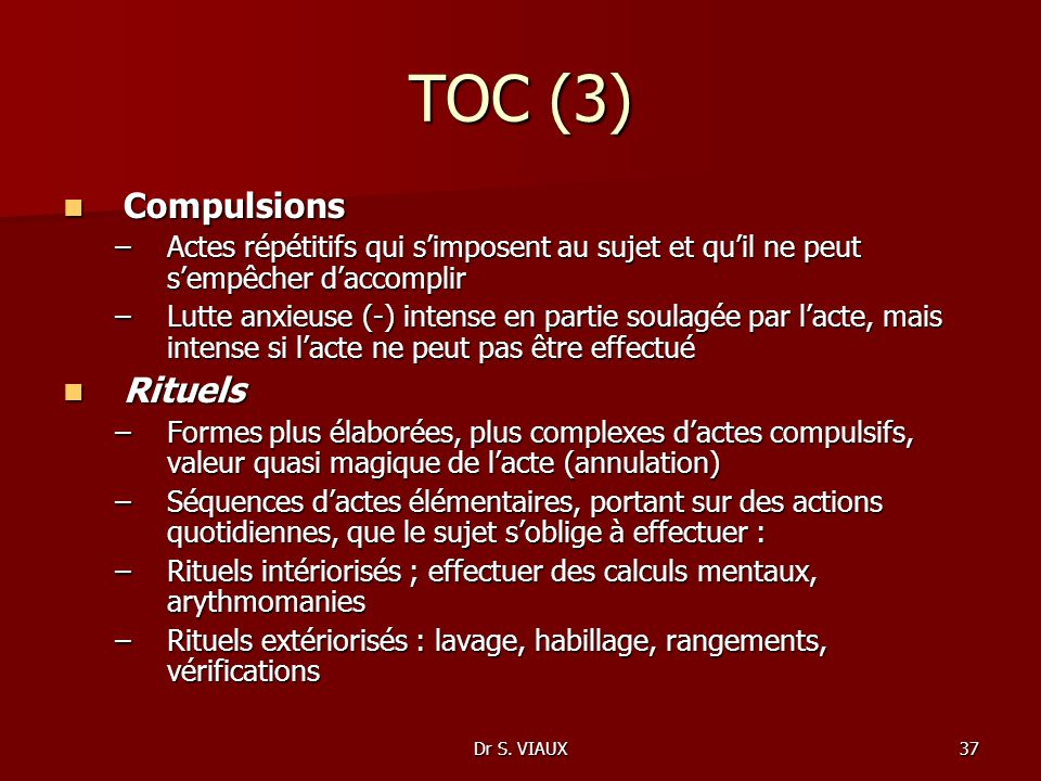 TOC (3) Compulsions Rituels