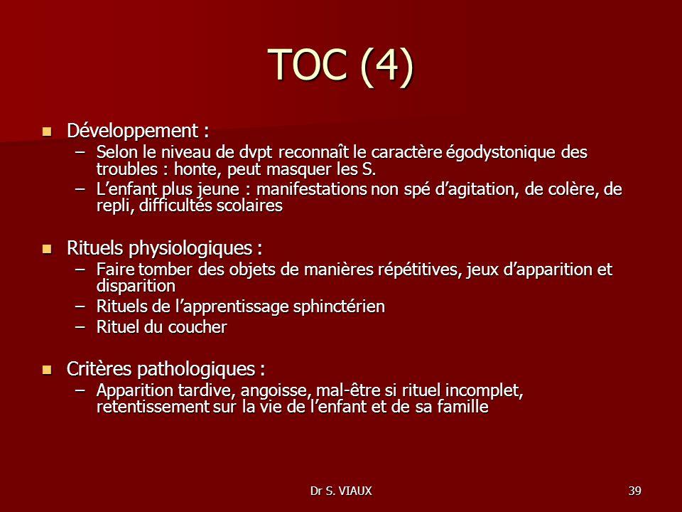 TOC (4) Développement : Rituels physiologiques :